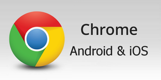 Chrome android ios