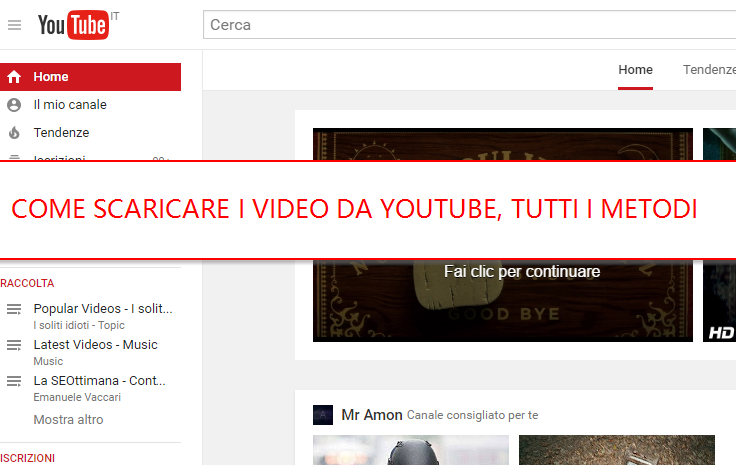 scaricare i video Youtube