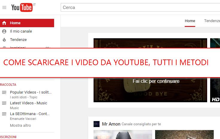 scaricare i video Youtube